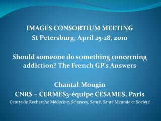 IMAGES CONSORTIUM MEETING St Petersburg, April 25-28, 2010