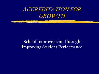 ACCREDITATION FOR GROWTH