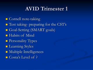 AVID Trimester 1