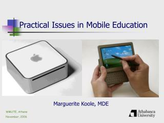 Practical Issues in Mobile Education