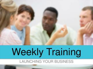 Weekly Training