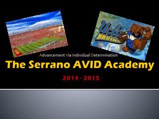 The Serrano AVID Academy 2014 - 2015