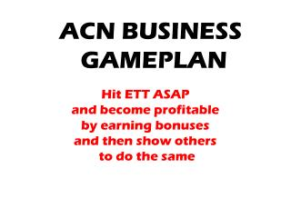 ACN BUSINESS  GAMEPLAN