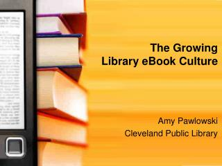 The Growing  Library eBook Culture