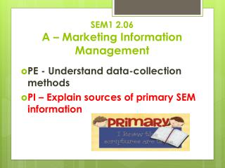 SEM1 2.06  A – Marketing Information Management