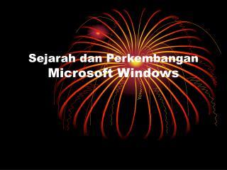 Sejarah dan Perkembangan  Microsoft Windows