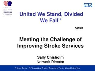 United We Stand Divided We Fall - Sally Chisholm