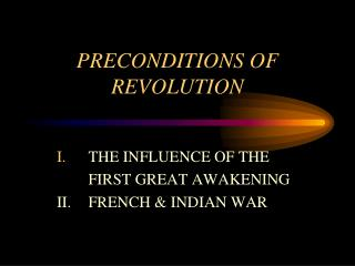 PRECONDITIONS OF REVOLUTION