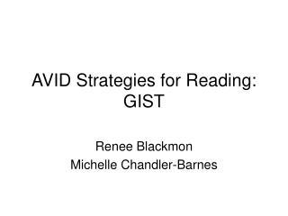 AVID Strategies for Reading: GIST