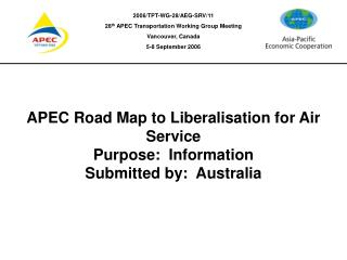 APEC Road Map to Liberalisation for
