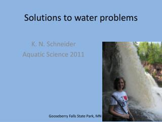 Solutions to water problems