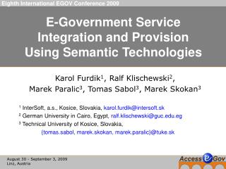 E-Government Service Integration and Provision Using Semantic Technologies
