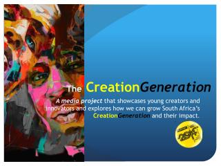 The Creation Generation