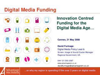 Digital Media Funding