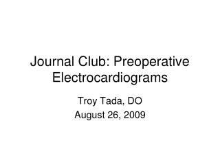 Journal Club: Preoperative Electrocardiograms