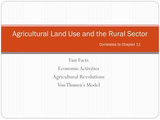 Agricultural Land Use and the Rural Sector Correlates to Chapter 11