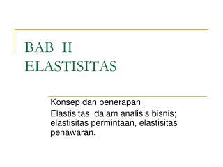 BAB  II ELASTISITAS