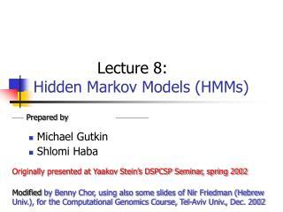 Lecture 8: Hidden Markov Models (HMMs)
