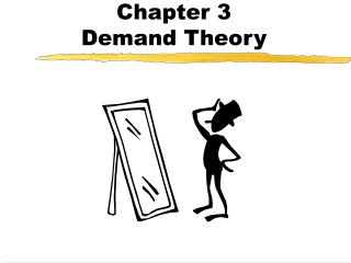 Chapter 3 Demand Theory