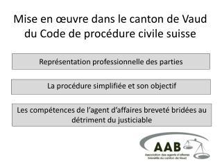 Mise en  uvre dans le canton de Vaud du Code de proc dure civile suisse