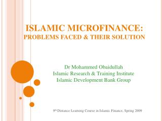ISLAMIC  MICROFINANCE: PROBLEMS FACED & THEIR SOLUTION