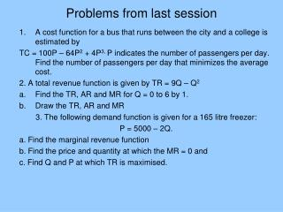 Problems from last session