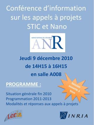 Conférence d'information sur les appels à projets  STIC et Nano