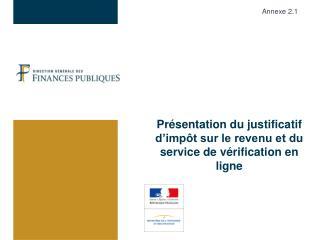 Présentation du justificatif d'impôt sur le revenu et du service de vérification en ligne