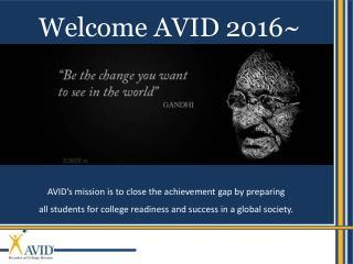 Welcome AVID 2016~