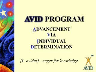 AVID  PROGRAM