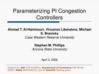 Parameterizing PI Congestion Controllers
