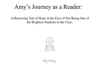 Amy's Journey as a Reader: