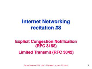 Internet Networking recitation #8