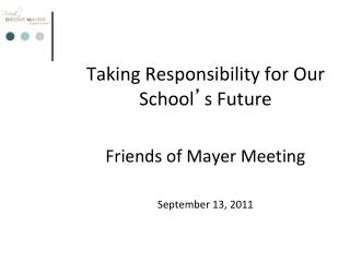 Taking Responsibility for Our School � s Future