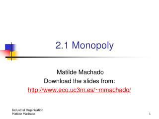 2.1 Monopoly