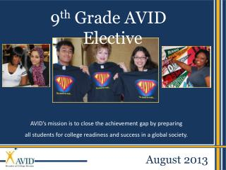 9 th  Grade AVID Elective