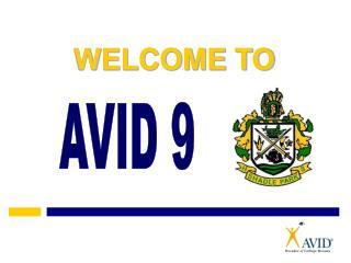 AVID 9
