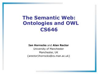 The Semantic Web: Ontologies and OWL  CS646