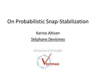 On Probabilistic Snap-Stabilization