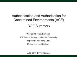 ACE BOF, IETF-89 London