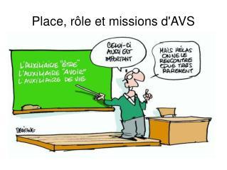 Place, rôle et missions d'AVS