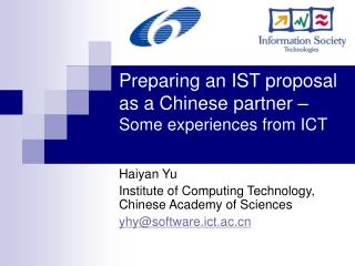 Preparing an IST proposal as a Chinese partner �  Some experiences from ICT