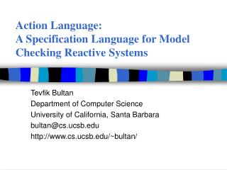 Action Language:  A Specification Language for Model Checking Reactive Systems