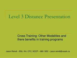Level 3 Distance Presentation