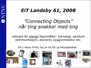Per J. Nesse, NTNU, Inst. for Ind. Øk. og Teknologiledelse