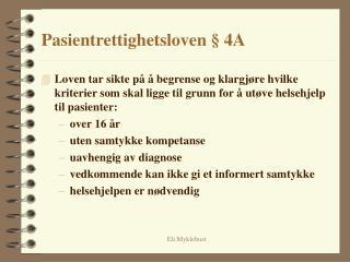 Pasientrettighetsloven § 4A