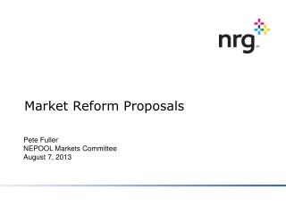 Market Reform Proposals