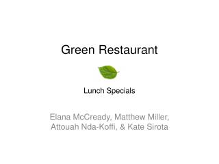 Green Restaurant Lunch Specials