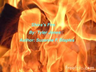 Shiva ' s Fire