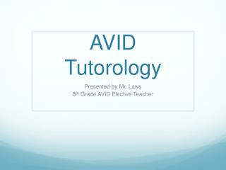 AVID  Tutorology